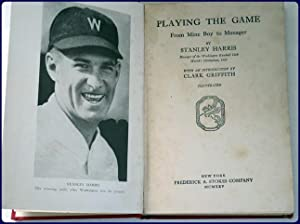 PLAYING THE GAME. From mine boy to manager. With an introduction by Clark Griffith.: HARRIS, ...