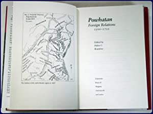POWHATAN FOREIGN RELATIONS, 1500-1722.: Rountree, Helen C. (Editor)