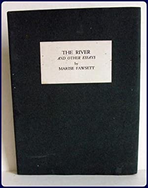 THE RIVER AND OTHER ESSAYS.: Fawsett, Marise