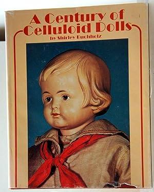 A CENTURY OF CELLULOID DOLLS: Buchholz, Shirley