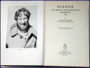 SLEDGE : THE BRITISH TRANS-GREENLAND EXPEDITION, 1934: Lindsay, Martin: