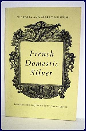 FRENCH DOMESTIC SILVER.