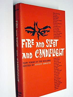 FIRE AND SLEET AND CANDLELIGHT: Derleth, August (editor)