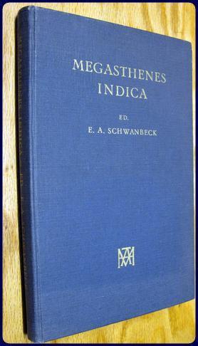 MEGASTHENES INDICA. Fragmenta Collegit. Commentationem et indices: Schwanbeck, E. A.