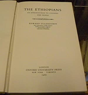 THE ETHIOPIANS. AN INTRODUCTION TO COUNTRY AND PEOPLE.: Ullendorff, Edward