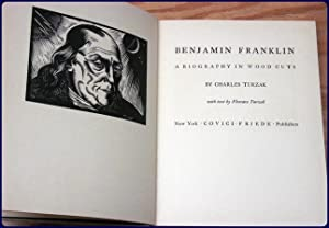 BENJAMIN FRANKLIN: A BIOGRAPHY IN WOOD CUTS: Turzak, Charles; Turzak, Florence