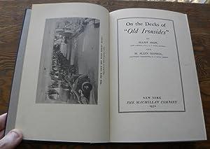 ON THE DECKS OF 'OLD IRONSIDES'.: Snow, Elliot; Gosnell, H. Allen