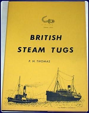 BRITISH STEAM TUGS: Thomas, P. N.