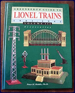 GREENBERG'S GUIDE TO LIONEL TRAINS 1901-1942. Volume III: Accessories