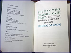 THE MAN WHO CHANGED OVERNIGHT And Other Stories & Dreams 1970-1974: Dawson, Fielding