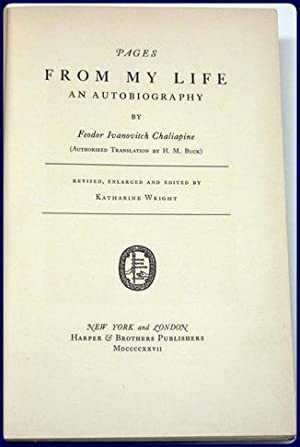 PAGES FROM MY LIFE. AN AUTOBIOGRAPHY.: Chaliapine, Feodor Ivanovitch