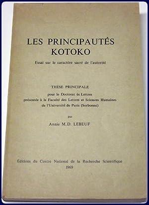 LES PRINCIPAUTES KOTOKO. ESSAI SUR LE CARACTERE: LeNeuf, Annie M.D.