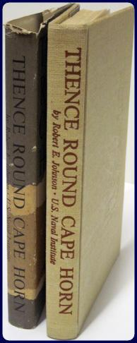 THENCE ROUND CAPE HORN. THE STORY OF UNITED STATES NAVAL FORCES ON PACIFIC STATION, 1818-1923.: ...