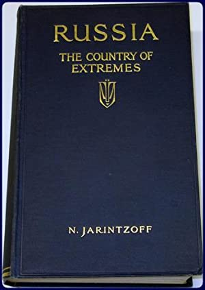 RUSSIA: THE COUNTRY OF EXTREMES.: Jarintzoff, Madame N.