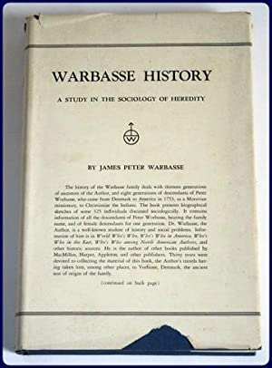 WARBASSE HISTORY. A STUDY IN THE SOCIOLOGY OF HEREDITY. In Two Parts. 1) Warbasse Ascendants and 2)...