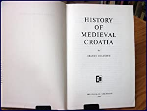 HISTORY OF MEDIEVAL CROATIA: Guldescu, Stanko