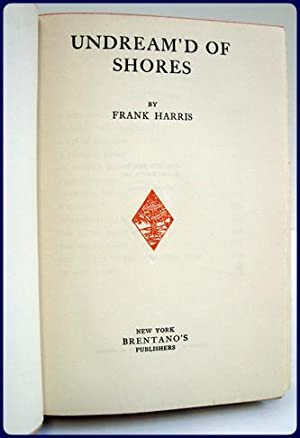UNDREAM'D OF SHORES: Harris, Frank