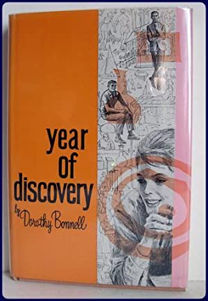 YEAR OF DISCOVERY: Bonnell, Dorothy