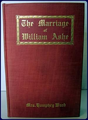THE MARRIAGE OF WILLIAM ASHE: Ward, Mrs Humphry