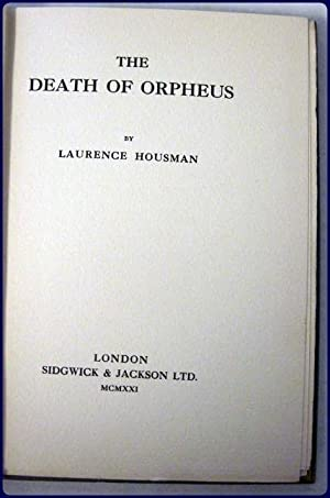 THE DEATH OF ORPHEUS: Housman, Laurence
