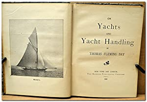 ON YACHTS AND YACHT HANDLING: Day, Thomas Fleming