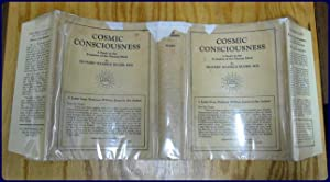 COSMIC CONSCIOUSNESS. A STUDY IN THE EVOLUTION OF THE HUMAN MIND