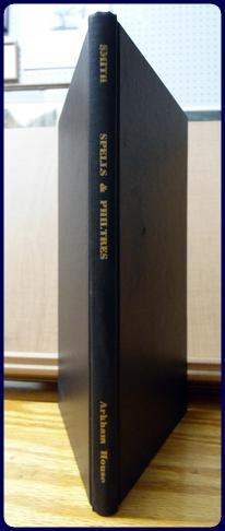 SPELLS AND PHILTRES: Smith, Clark Ashton