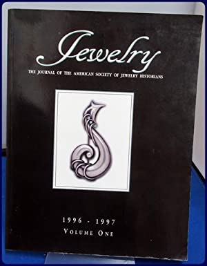 JEWELRY. Journal of the American Society of Jewelry Historians. 1996-1997. Volume 1