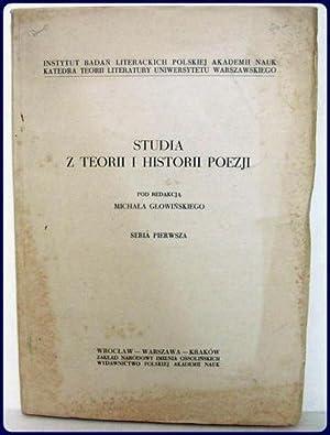 STUDIA Z TEORII I HISTORII POEZJI.: Glowinskiego, Michala (Editor)