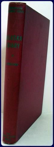 ALASKA DIARY, 1926-1931.: Hrdlicka, Ales