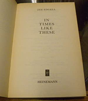 IN TIMES LIKE THESE: Edgell, Zee