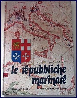 LE REPUBBLICHE MARINARE.: Bragadin, Marc'Antonio