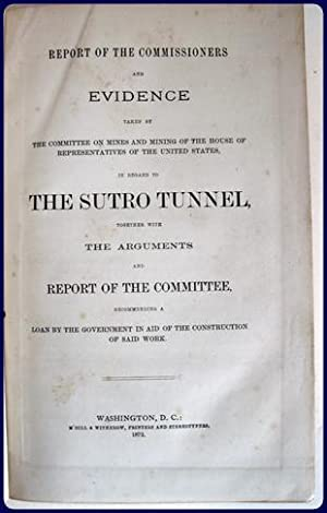 REPORT OF THE COMMISSIONERS AND EVIDENCE TAKEN BY THE COMMITTEE ON MINES AND MINING IN THE HOUSE OF...