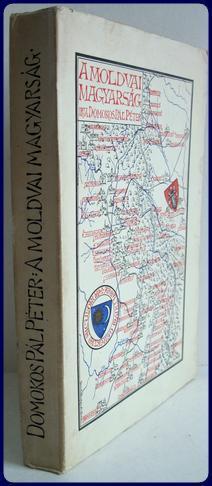 A MOLDVAI MAGYARSAG. Intro. By A. Szerlo.: Domokos, Pal Peter
