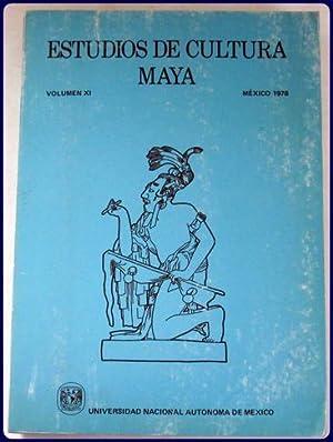 ESTUDIOS DE CULTURA MAYA. Vol. XI (11): UNAM Centro de Estudios Maya