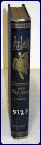 AT LAST. CHRISTMAS IN THE WEST INDIES.: Kingsley, Charles: