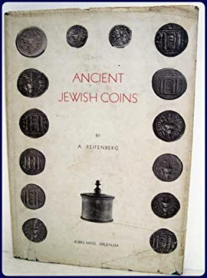 ANCIENT JEWISH COINS. 2nd. And Rev. Edition.: Reifenberg, A.