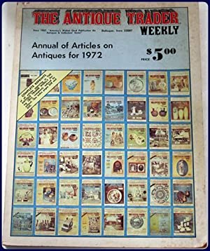ANNUAL OF ARTICLES ON ANTIQUES FOR 1972.