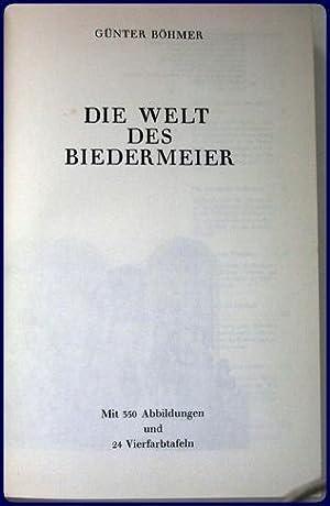DIE WELT DES BIEDERMEIER.: Bohmer, Gunter