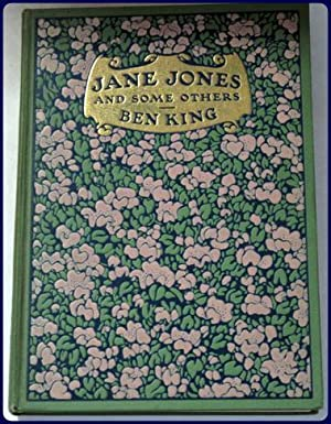 JANE JONES AND SOME OTHERS. Illustrations by: King, Ben