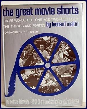 THE GREAT MOVIE SHORTS. Those Wonderful one-: Maltin, Leonard: