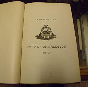YEAR BOOK. CITY OF CHARLESTON, S.C. 1894.: City of Charleston, S.C.