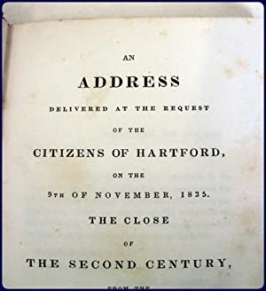 An Address Delivered At The Request of the Citizens of Hartford, on the 9th of November, 1835. THE ...