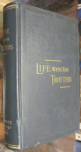 LIFE WITH THE TROTTERS.: Splan, John: