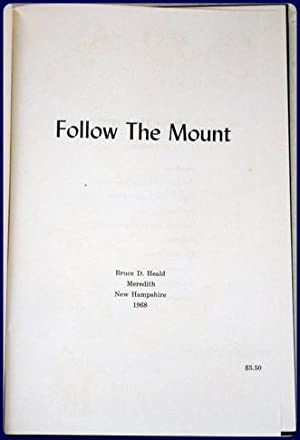 FOLLOW THE MOUNT.: Heald, Bruce D.