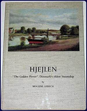 "HJEJLEN. ""The Golden Plover"". Denmark's oldest Steamship.: Lebech, Mogens"