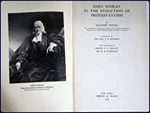 JOHN WESLEY IN THE EVOLUTION OF PROTESTANTISM.: Piette, Maximin