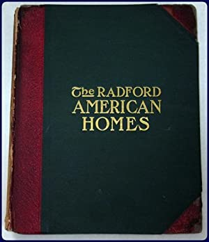 THE RADFORD AMERICAN HOMES. ONE HUNDRED HOUSE PLANS.: Radford Architectural Company