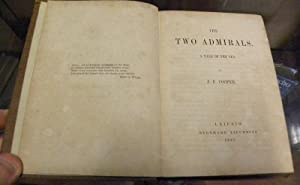 THE TWO ADMIRALS. A Tale of the Sea.: Cooper, John Fenimore