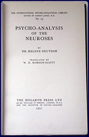 PSYCHO-ANALYSIS OF THE NEUROSES.: Deutsch, Helene